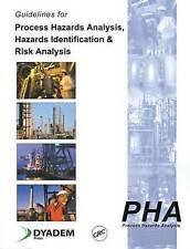 Guidelines for Process Hazards Analysis (Pha, Hazop), Hazards Identification, an