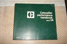 CAT CATERPILLAR PERFORMANCE HANDBOOK EDITION 14 1983 RARE MANUAL