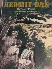 HERMIT DAN By Peggy Parish - Hardcover  1977
