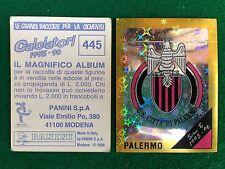 CALCIATORI 1995-96 95-1996 n 445 PALERMO SCUDETTO , Figurina Sticker Panini NEW