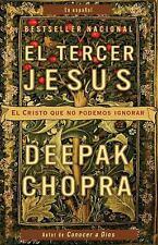 El tercer Jésus: El Cristo que no podemos ignorar (Vintage Espanol) (Spanish Edi
