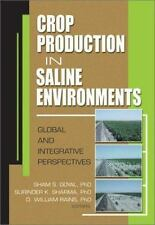 Crop Production in Saline Environments: Global and Integrative Perspectives