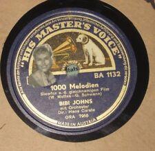 78rpm/HMV BA 1132/BIBI JOHNS/1000 MELODIEN/DEIN KUß IST WIE EIN LIED OHNE WORTE