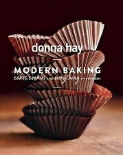 Modern Baking : Cakes, Cookies and Everything in Between, Hardcover by Hay, D...