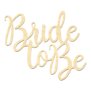 Bride To Be Wording-Bride To Be Sign