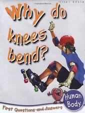 WHY DO KNEES BEND ? __ BRAND NEW __ FREEPOST UK