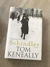 Searching for Schindler by Thomas Keneally (Hardback, 2007)