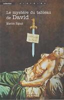 marion sigaut : le mystère du tableau de david