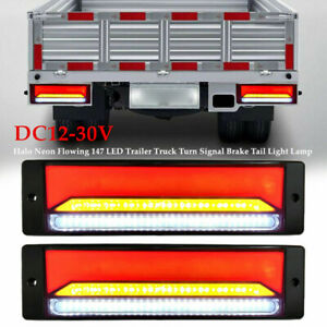 1 Pair 12-30V Halo Neon Flowing 147 LED Truck Turn Signal Brake Tail Light Lamp