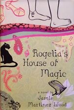 🌹 Rogelia's House of Magic Jamie Wood Book Signed VF 1st Ed Water For Chocolate