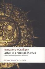 Oxford World's Classics Ser.: Letters of a Peruvian Woman by Françoise de...