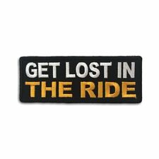 Embroidered Get Lost in The Ride Sew or Iron on Patch Biker Patch
