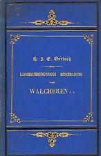 LANDHUISHOUDKUNDIGE BESCHRIJVING WALCHEREN - Gerlach (1885)