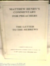 MATTHEW HENRY'S COMMENTARY FOR PREACHERS THE LETTER TO THE HEBREWS Biblica di e