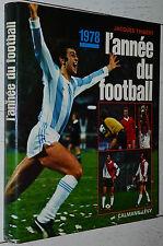 L'ANNEE DU FOOTBALL 1978 N°6 J. THIBERT ARGENTINA 78 LIVERPOOL MONACO NANCY