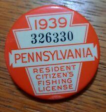 Vintage 1939 PA Pennsylvania Resident Fishing License Button Pin Back