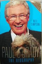 Paul O'Grady: The Biography by Neil Simpson , Illustrated