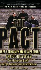 The Pact: Three Young Men Make a Promise and Fulfill a Dream by Sampson Davis, G