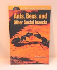 Ants, Bees and Other Social Insects by Kris Hirschmann -Discovery Science Reader