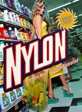 Nylon: The Manmade Fashion Revolution,Susannah Handley