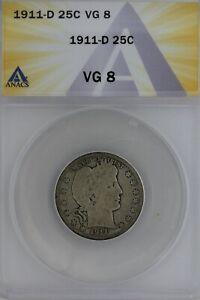 1911-D  .25  ANACS   VG 8   Barber Quarter, Liberty Head Quarter, Barber 25c,