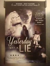 YESTERDAY WAS A LIE - Original Promo Movie Poster MINT