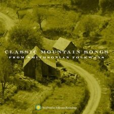 Classic Mountain Songs by Various Artists (CD, Jan-2005, Smithsonian Folkways...