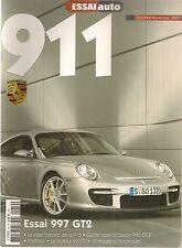 ESSAI AUTO HS 19 SPECIAL PORSCHE 911 PORSCHE 997 GT2 PORSCHE 996 GT3 PORSCHE 901