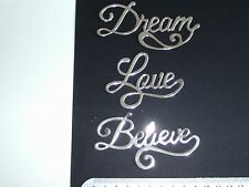 PACK OF 18 SWEET DIXIE WORD DIECUTS - LOVE, BELIEVE AND DREAM CUT IN 3 COLOURS