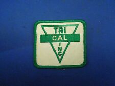 Vintage Tri Cal Inc. Advertising Ad Company Embroidered Sew On Patch