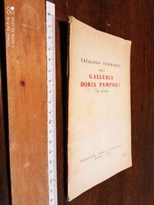 LIBRO: Catalogo Sommario della Galleria Doria Pamphilj in Roma - 1964 - Illustra