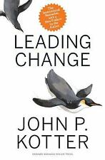 Leading Change, With a New Preface by the Author Kotter, John P. Acceptable B
