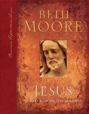 Jesus : 90 Days with the One and Only by Beth Moore (2007, Hardcover)