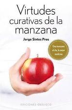 Virtudes curativas de la manzana (Coleccion Salud y Vida Natural) (Spanish Editi