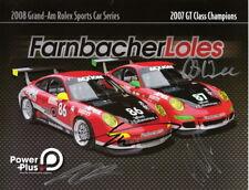 2008 Farnbacher Loles Racing Porsche 911 GT signed Grand Am postcard 4 Drivers