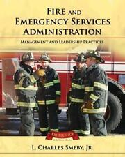 Fire And Emergency Services Administration Management Leadership Charles Smeby
