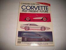 "CONSUMER GUIDE CLASSIC CAR SERIES  MAGAZINE 1982 ""CORVETTE PAST PRESENT FUTURE"""