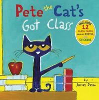 Pete the Cat's Got Class [ Dean, James ] Used - VeryGood