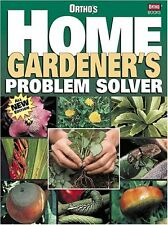 Orthos Home Gardeners Problem Solver by Ortho Books
