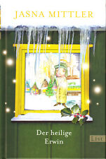 der heilige Erwin eine Weihnachtsgeschichte In 24 Kapiteln Mittler JAS 4324959
