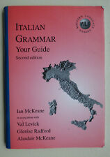 Italian Grammar: Your Guide (Malvern language guides) Second Edition Ian McKeane