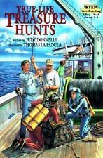 True-Life Treasure Hunts (Step Into Reading: A Step 4 Book)