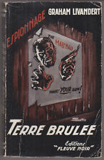C1 Graham LIVANDERT Terre Brulee FN ESPIONNAGE 44 Reimpression 1956 PAUL KENNY