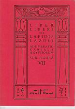 Aleister Crowley - Liber Liberi Lapidis Lazuli