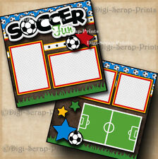 SOCCER FUN ~ 2 premade scrapbook pages paper piecing BOY GIRL LAYOUT DIGISCRAP