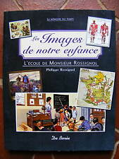 Pédagogie Les Images de Notre Enfance L'Ecole de Mr ROSSIGNOL De Borée 2009