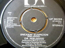 """DR FEELGOOD - SNEAKIN' SUSPICION  7"""" VINYL"""