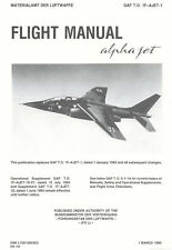 ALPHA JET / FLIGHT MANUAL GAF T.O.1F-AJET-1 + BROCHURES
