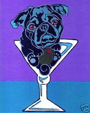11X14 BLACK PUG MARTINI Dog Art PRINT Painting by VERN