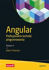 Angular. Profesjonalne techniki programowania - Freeman Adam
